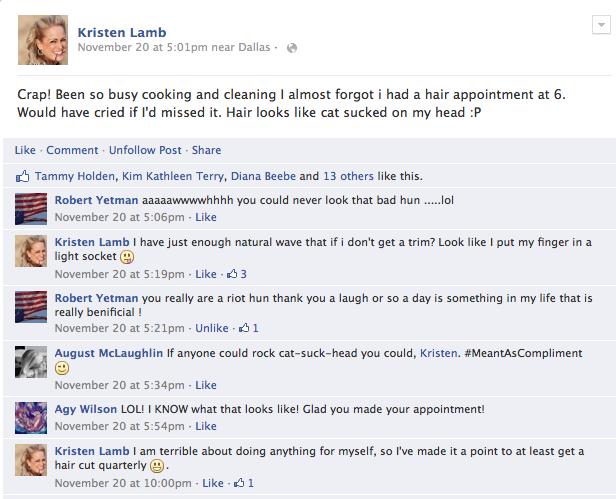 Aww, my Facebook peeps are so sweet...